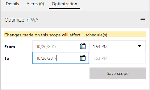 From and To date and time matches the time range defined on optimization scope