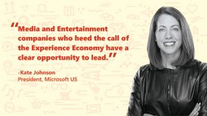 "Picture of Kate Johnson, ""Media and Entertainment compamoes who heed the call of Experience Economy have a clear opportunity to lead"""