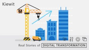 "Construction, ""Real Stories of Digital Transformation"""