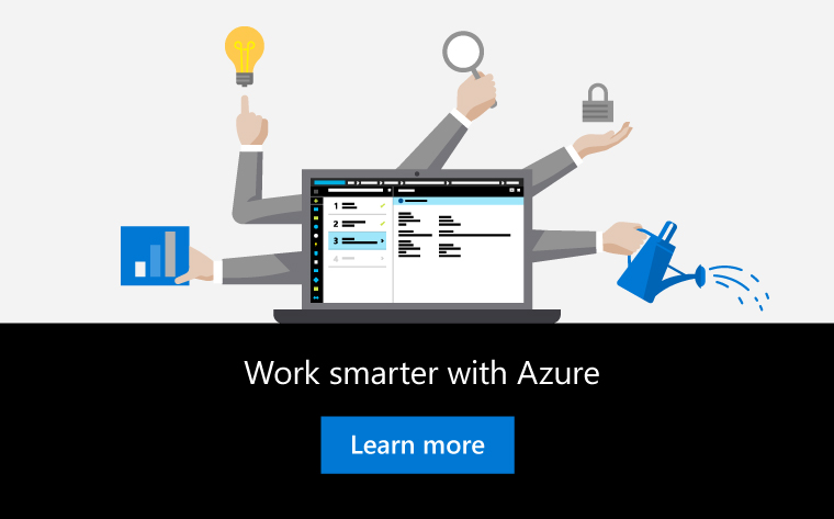 """Work Smarter with Azure"""
