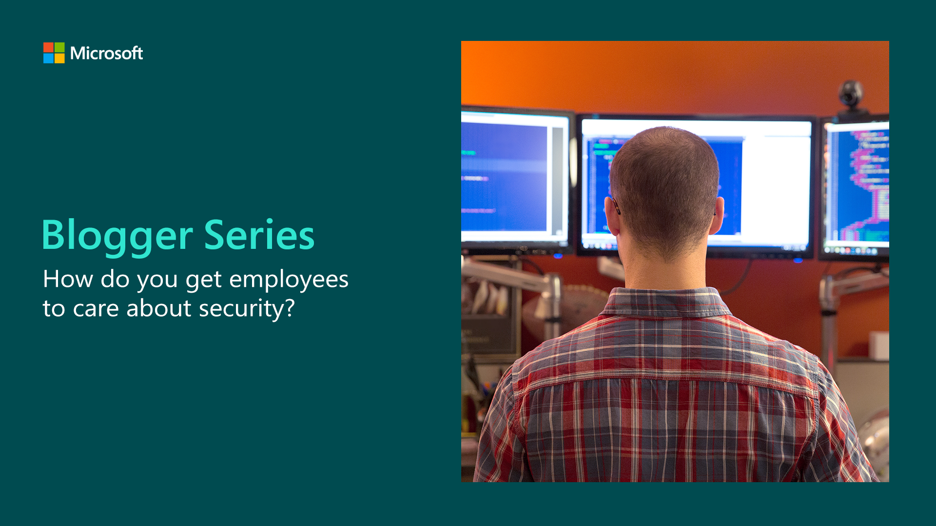 How do you get employees to care about security? - Microsoft