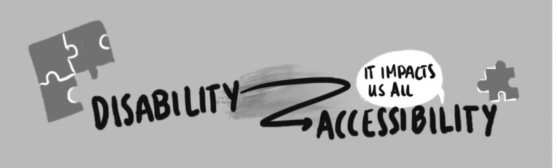 Sketch showing the link between disability and accessibility, which impacts us all