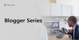 Blogger Series Graphic showing doctor looking at an MRI image with a patient