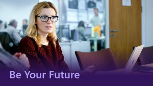 Be Your Future - A Day In The Life Of A Customer And Partner Experience Intern