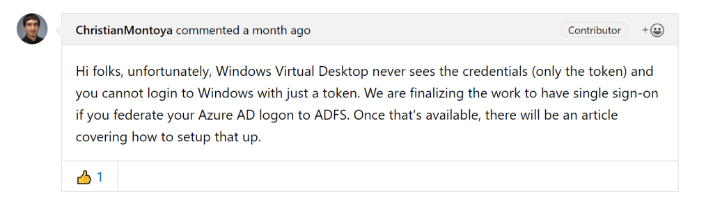 """A comment on GitHub by Christian Montoya stating """"We are finalizing the work to have single sign-on if you federate your Azure AD logon to ADFS""""."""