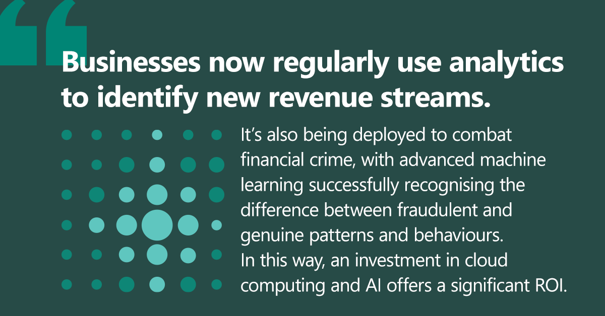 Quote: businesses regularly use analytics to identify new revenue streams