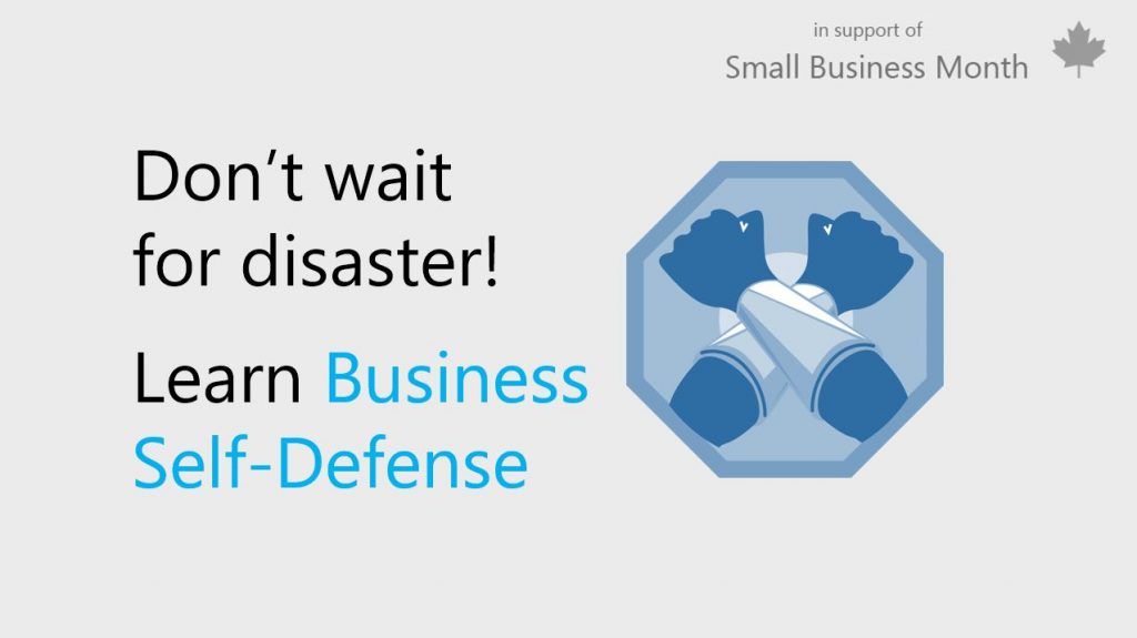 Graphic with text that reads Don't wait for disaster! Learn Business Self-Defense