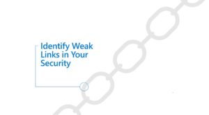 Screen grab of website homepage with text that reads Identify Weak Links in Your Security