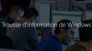 Trousse d'information de Windows