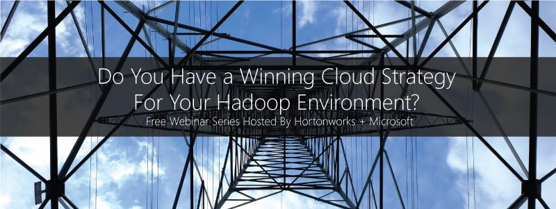 Free Webinar - Do You Have a Winning Cloud Strategy For Your Hadoop Environment?