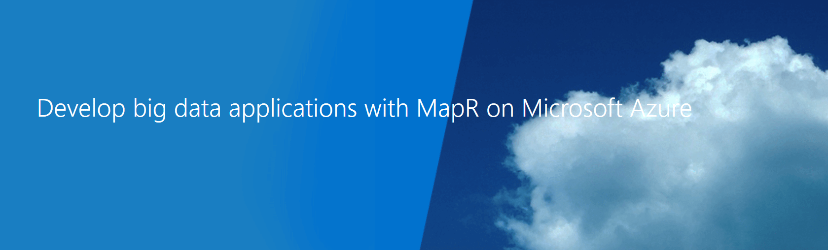 Develop big data applications with MapR on Azure