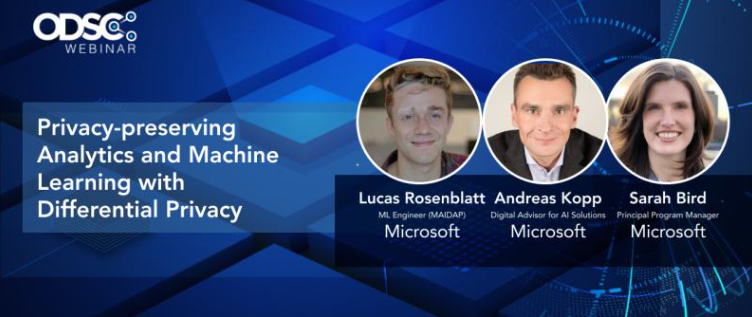 ODSC webinar Privacy-preserving analytics and machine learning with differential privacy.