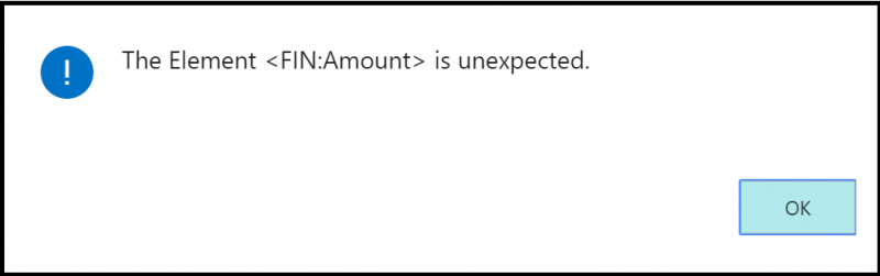 Shows error message that the Amount element is not expected.